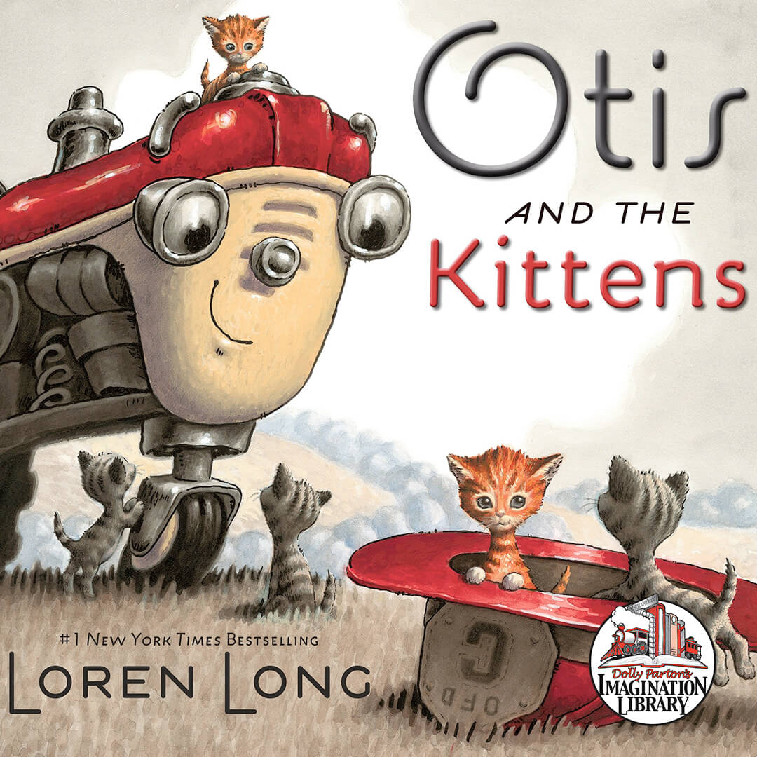 Otis and the Kittens - Dolly Parton's Imagination Library