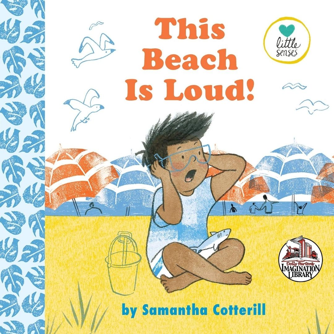 The Beach is Loud – Dolly Parton's Imagination Library