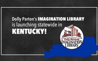 Dolly Parton's Imagination Library is Launching Statewide in Kentucky!